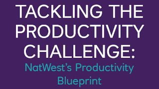 NatWestProductivtyBlueprint.PNG
